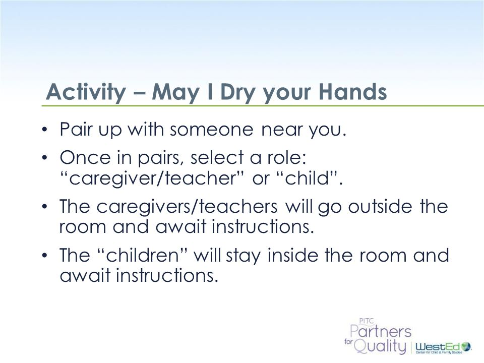 Activity – May I Dry your Hands
