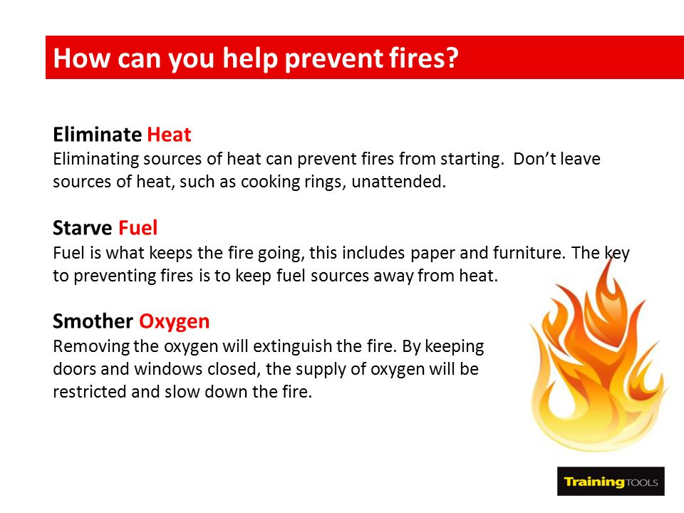 How can you help prevent fires