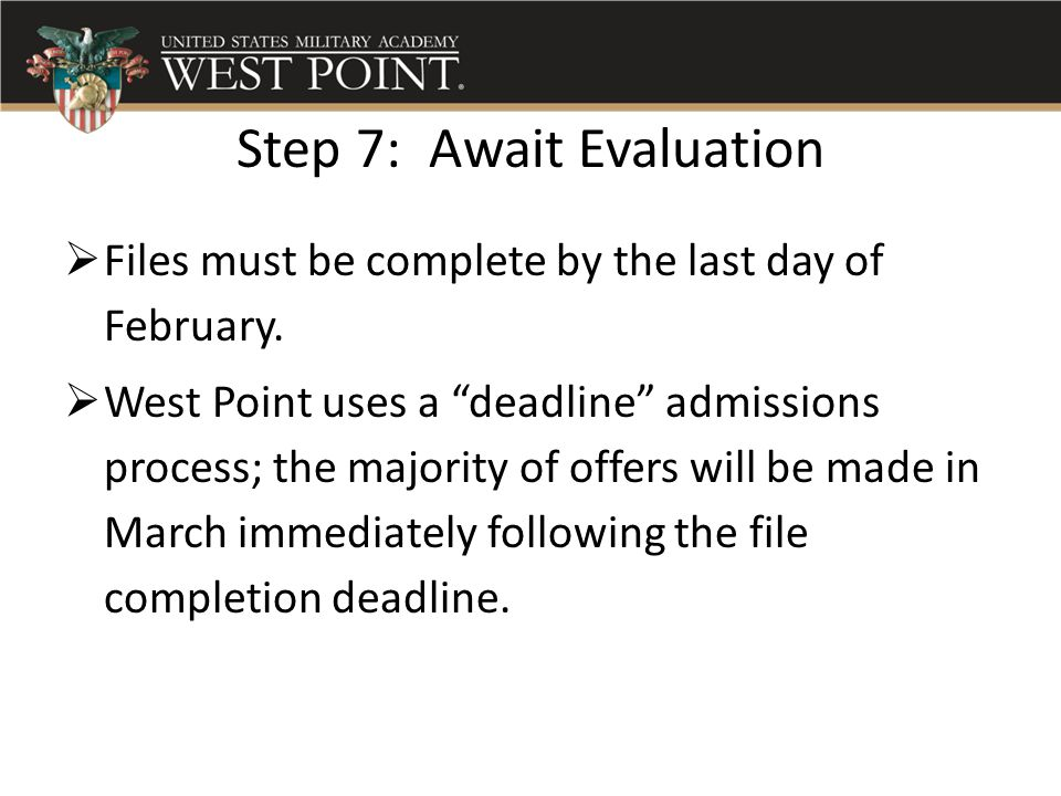 West Point Application Deadline >> Directorate Of Admissions Ppt Video Online Download