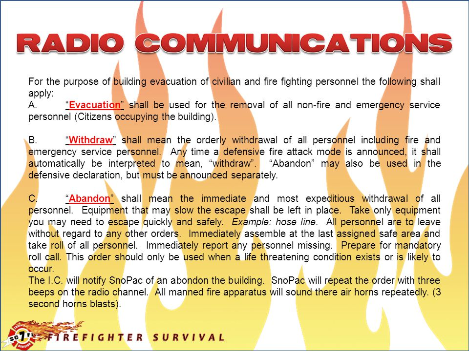 For the purpose of building evacuation of civilian and fire fighting personnel the following shall apply: