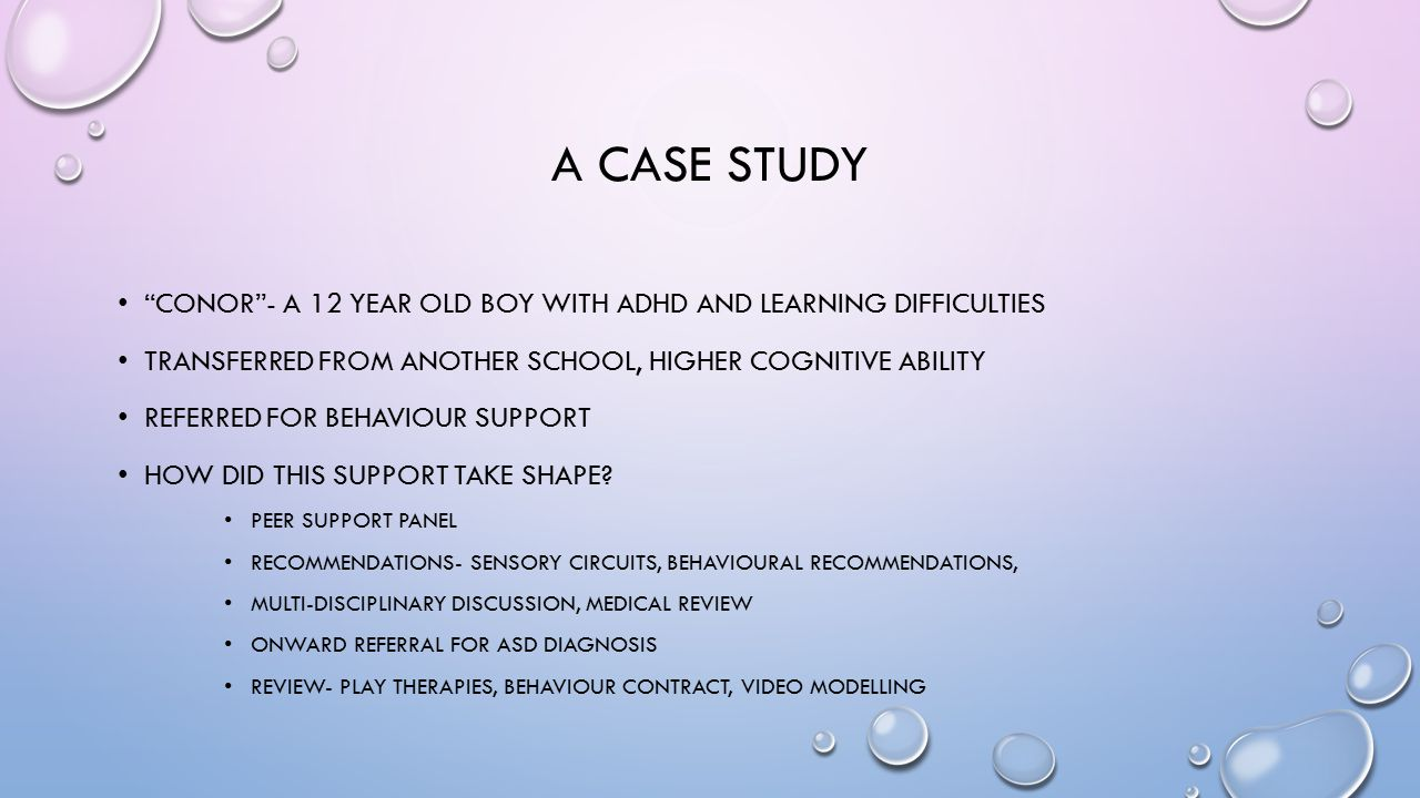 A case study Conor - A 12 year old boy with ADHD and learning difficulties. Transferred from another school, higher cognitive ability.