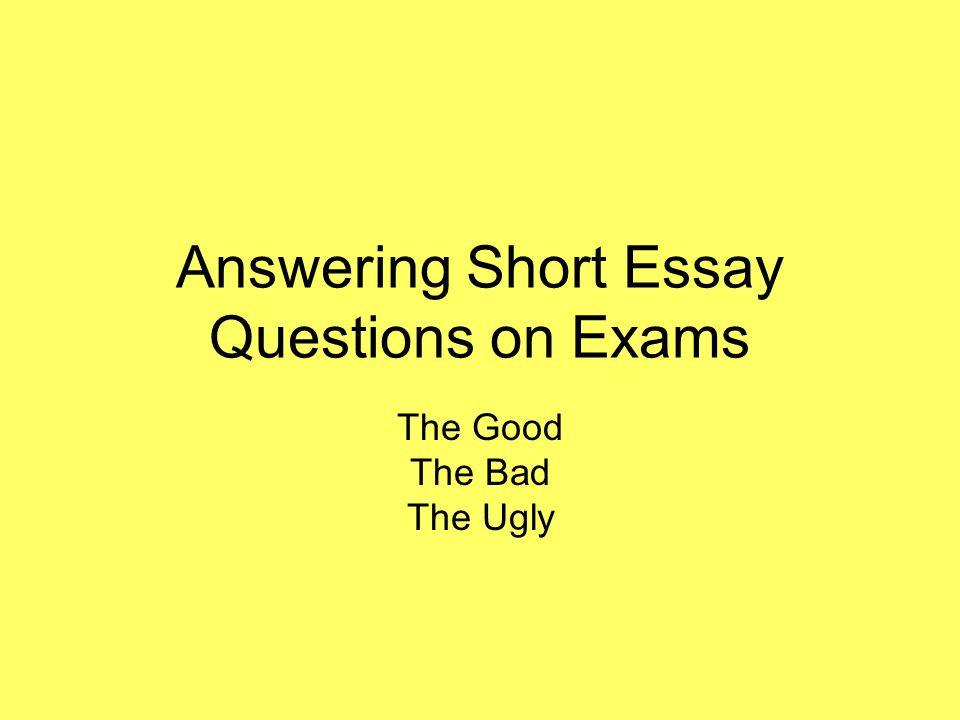 Answering Short Essay Questions on Exams