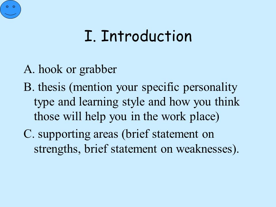 I. Introduction A. hook or grabber