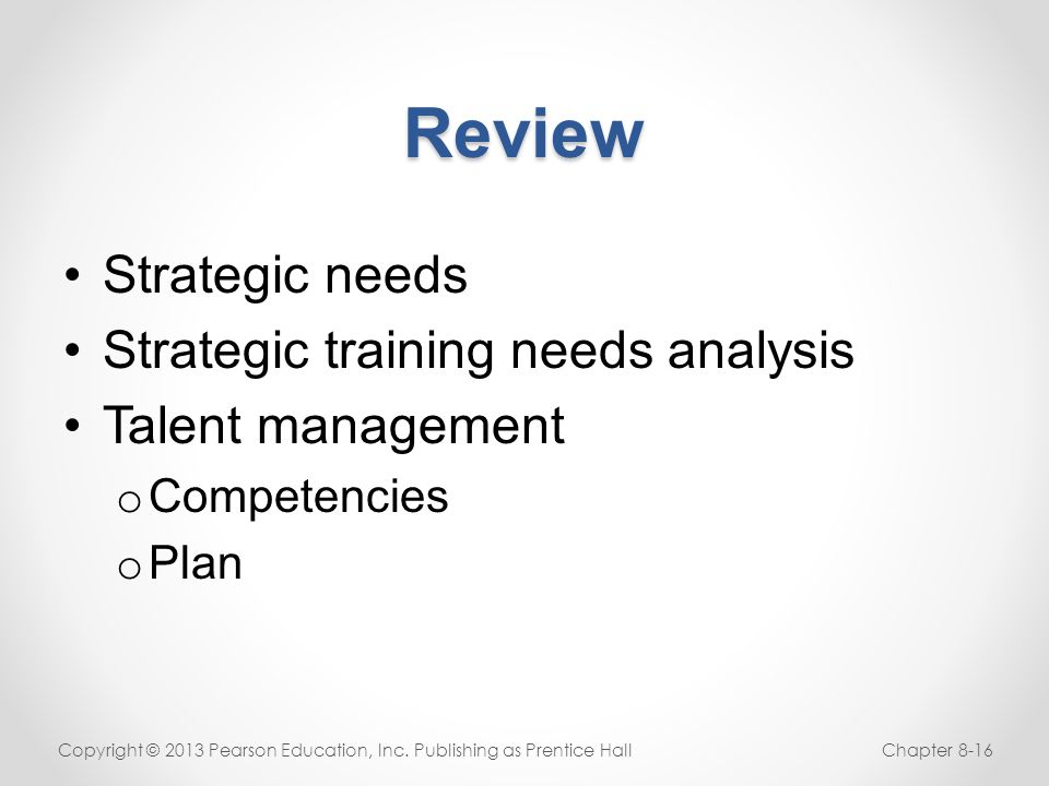 Review Strategic needs Strategic training needs analysis