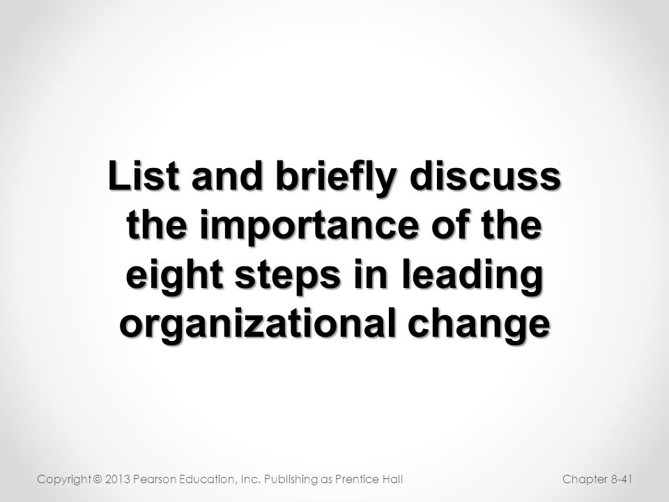 List and briefly discuss organizational change