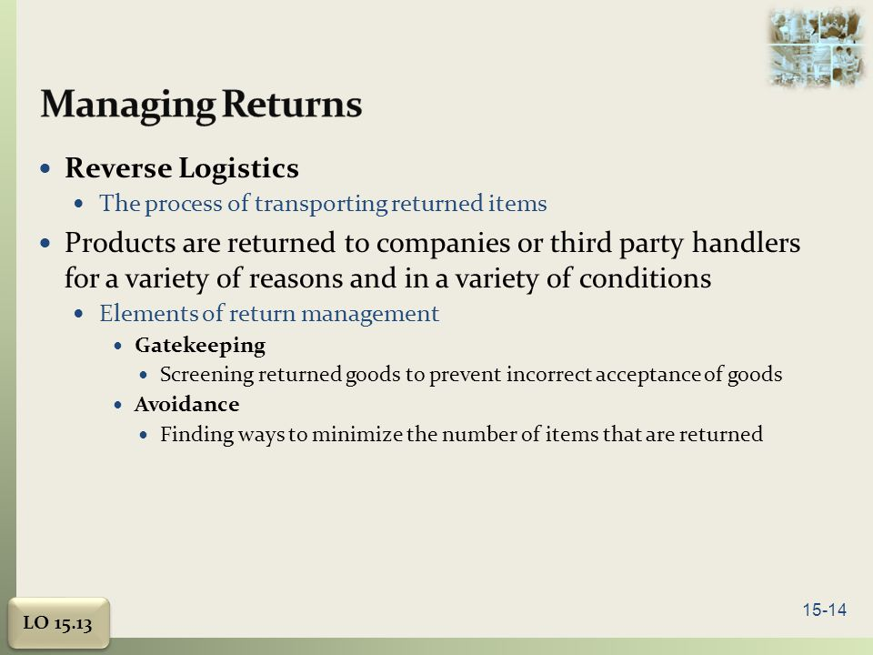 Managing Returns Reverse Logistics