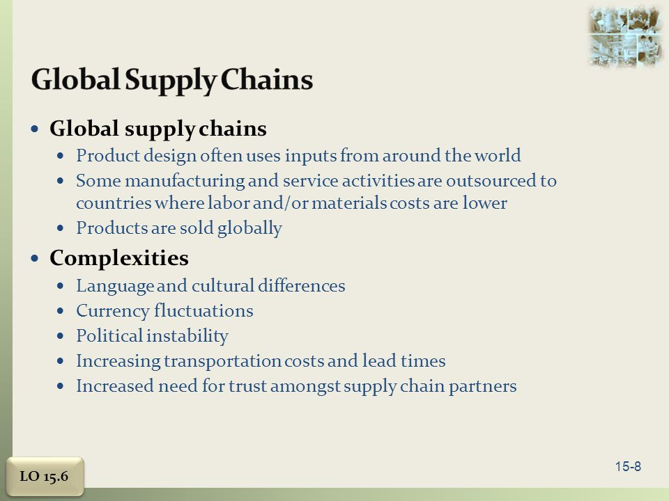 Global Supply Chains Global supply chains Complexities