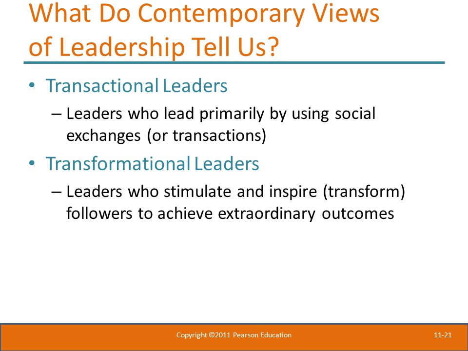 What Do Contemporary Views of Leadership Tell Us