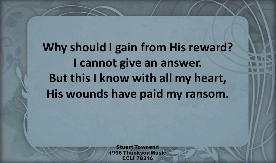 Why should I gain from His reward. I cannot give an answer