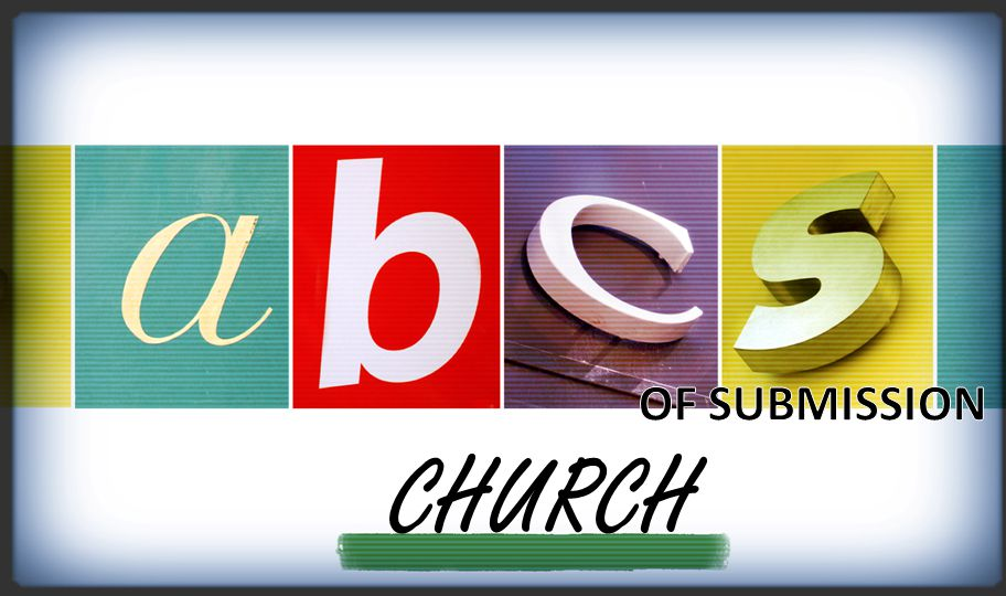 OF SUBMISSION CHURCH
