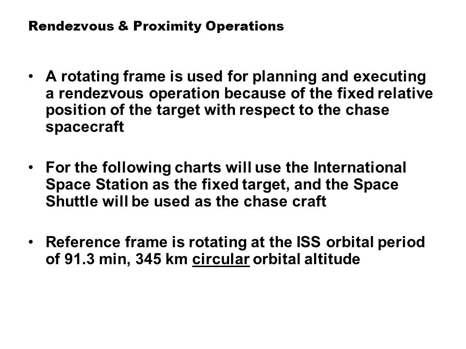 Orbital Operations – 2 Rendezvous & Proximity Operations - ppt download