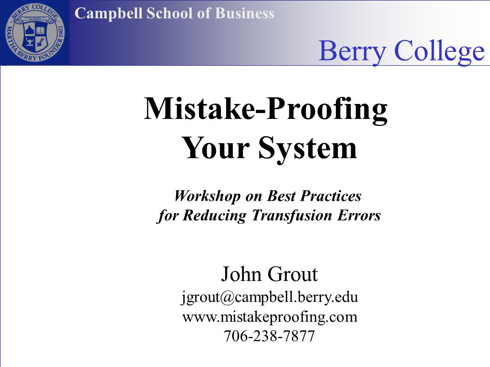Workshop on Best Practices for Reducing Transfusion Errors
