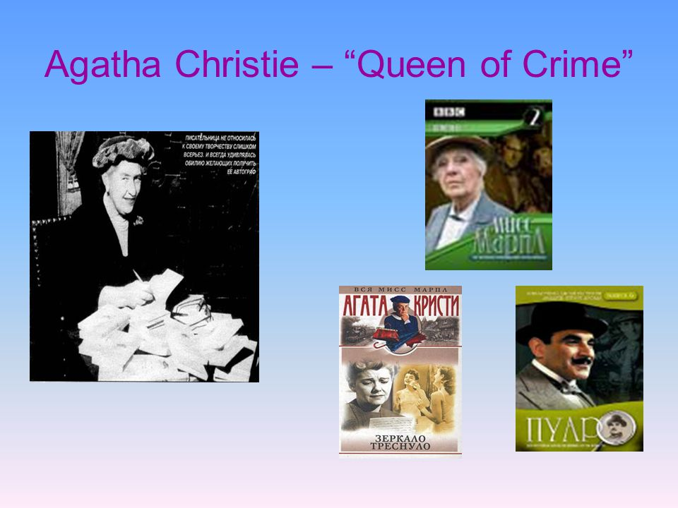 Agatha Christie – Queen of Crime