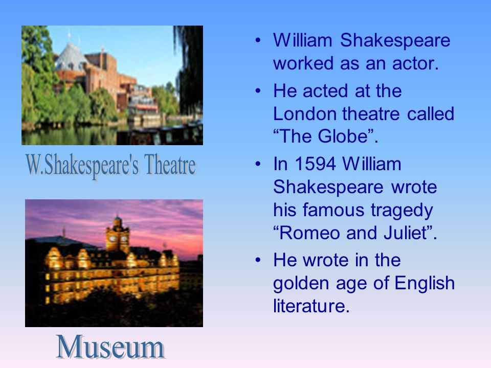 W.Shakespeare s Theatre
