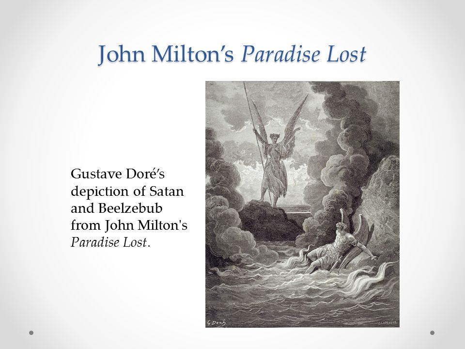 john lost miltons paradise satan thesis Deleuze and guattari's a thousand plateaus re-shapes an eco-critical discussion of john milton's epic poems and prose treatises in an effort to reexamine longstanding conversations about the vilification of satan and monarchy across milton's works, especially his most famous theodicy, paradise lost.