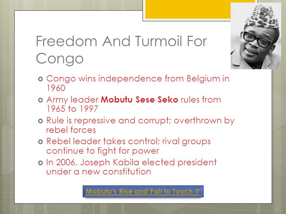 Freedom And Turmoil For Congo