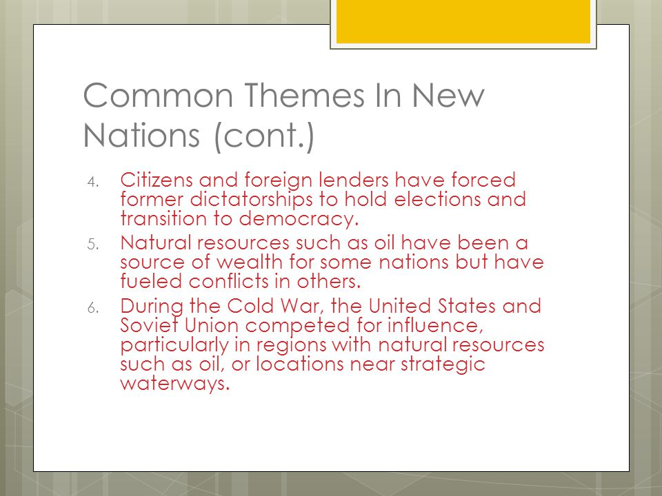 Common Themes In New Nations (cont.)