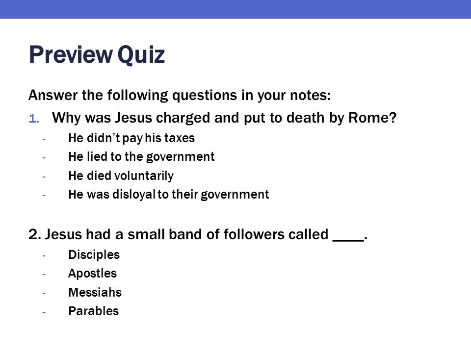 Preview Quiz Answer the following questions in your notes: