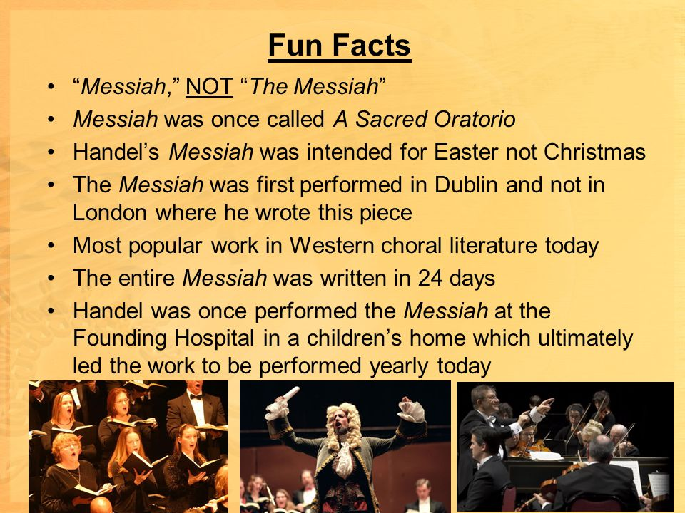 Fun Facts Messiah, NOT The Messiah
