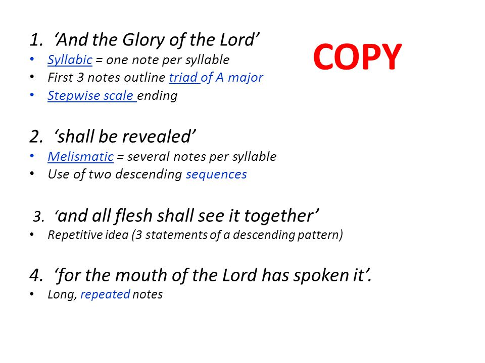 COPY 1. 'And the Glory of the Lord' 2. 'shall be revealed'