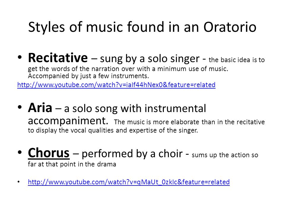 Styles of music found in an Oratorio