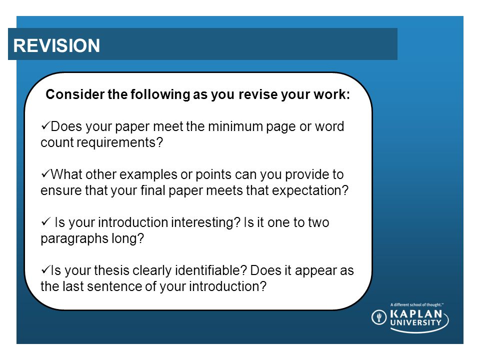 Consider the following as you revise your work: