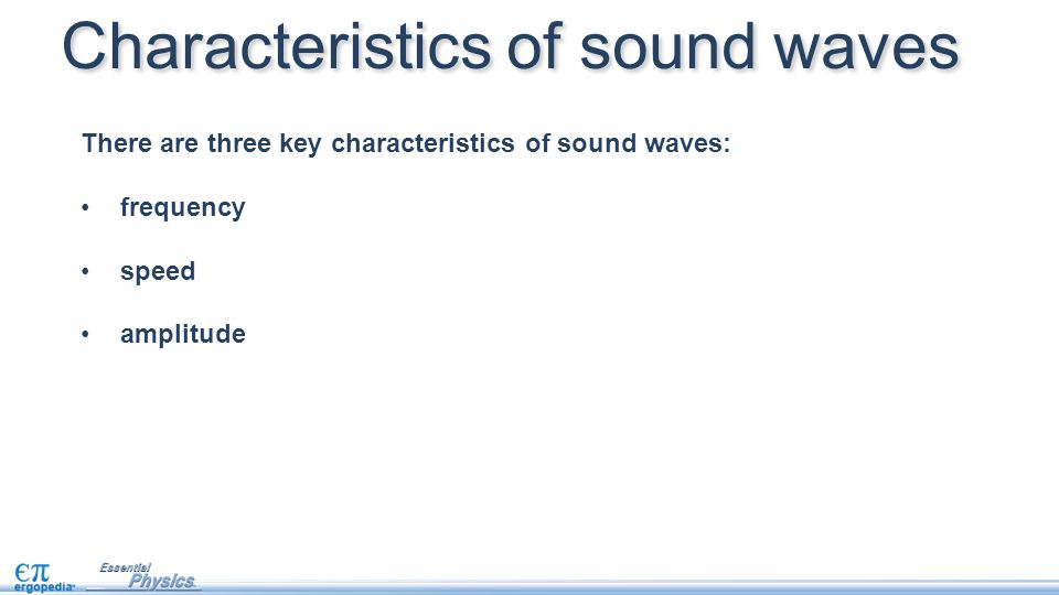 what are the characteristic of sound waves