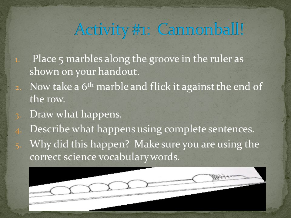 Activity #1: Cannonball!