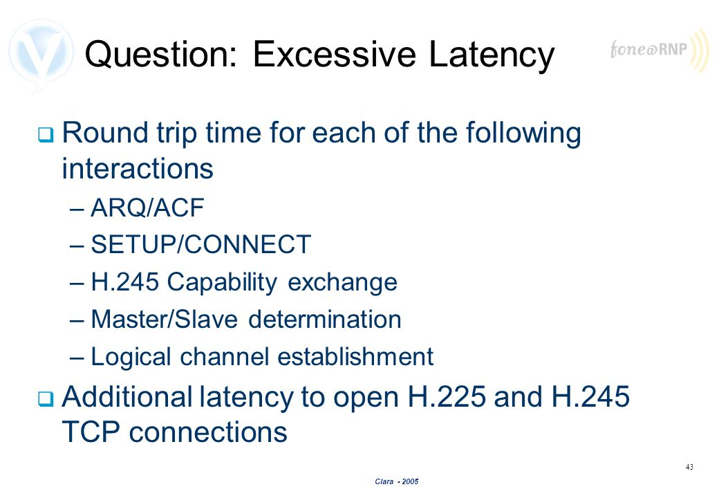 Question: Excessive Latency