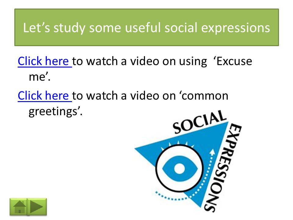 Let's study some useful social expressions