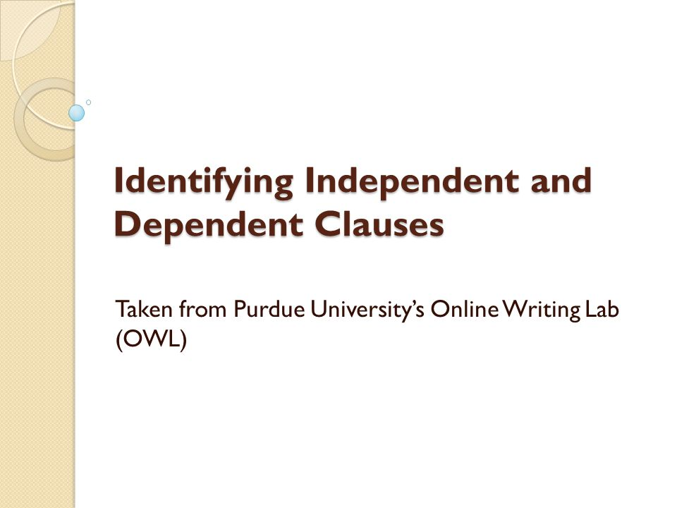 Identifying Independent and Dependent Clauses