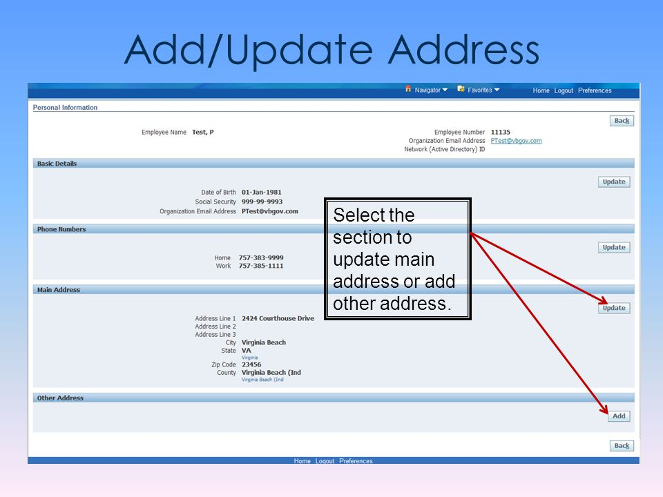 Add/Update Address Select the section to update main address or add other address.