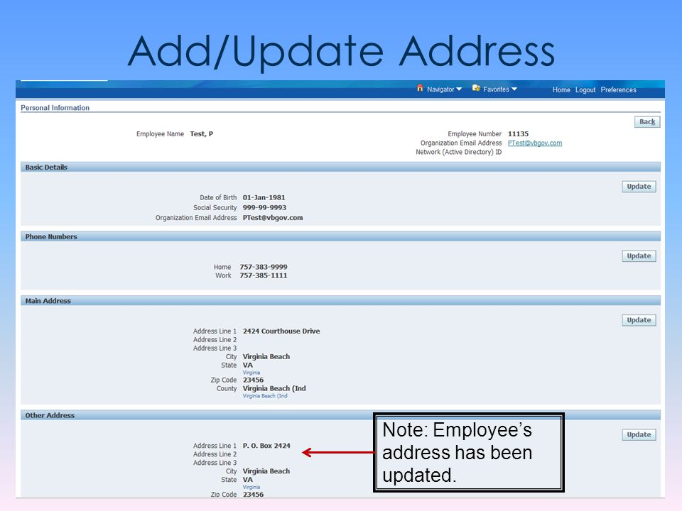 Add/Update Address Note: Employee's address has been updated.