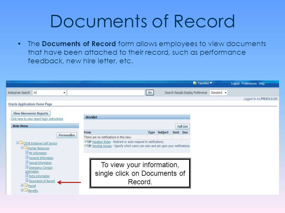 To view your information, single click on Documents of Record.