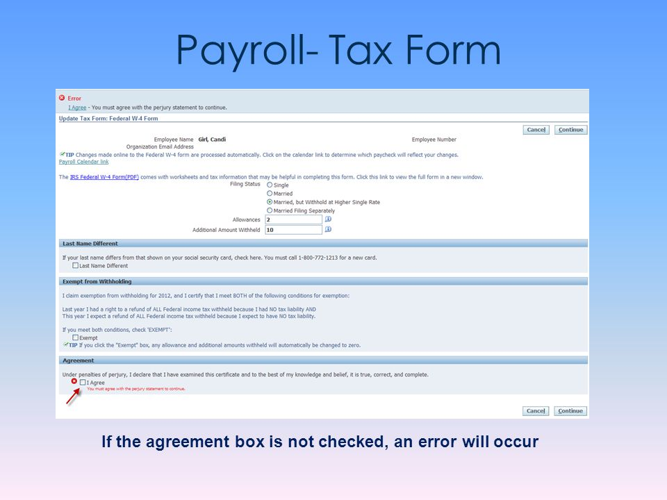 Payroll- Tax Form If the agreement box is not checked, an error will occur