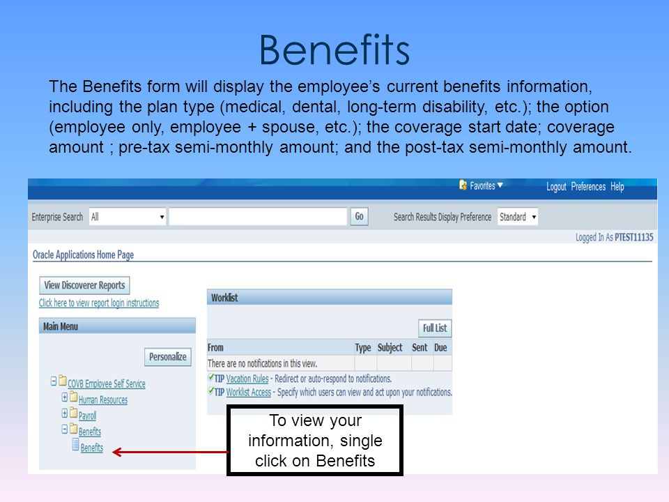 To view your information, single click on Benefits