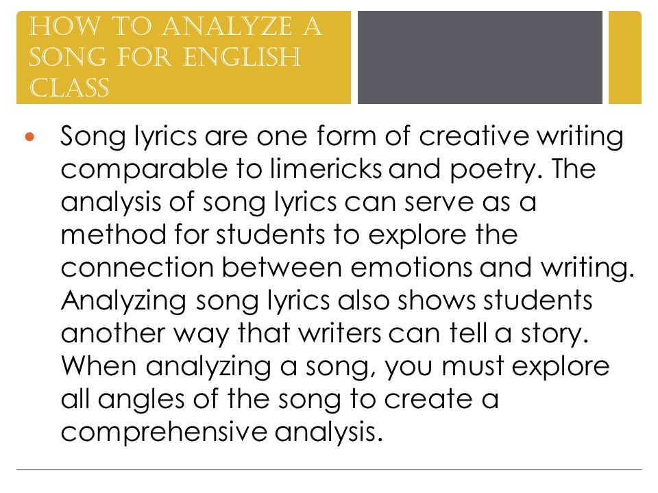 lyrics analysis essay These two analysis tools can help your students learn to think like historians by examining songs and poems as historical artifacts, students can explore the unique artistic characteristics of these creative works, as well as discover what they can tell us about life in america's past choose a.