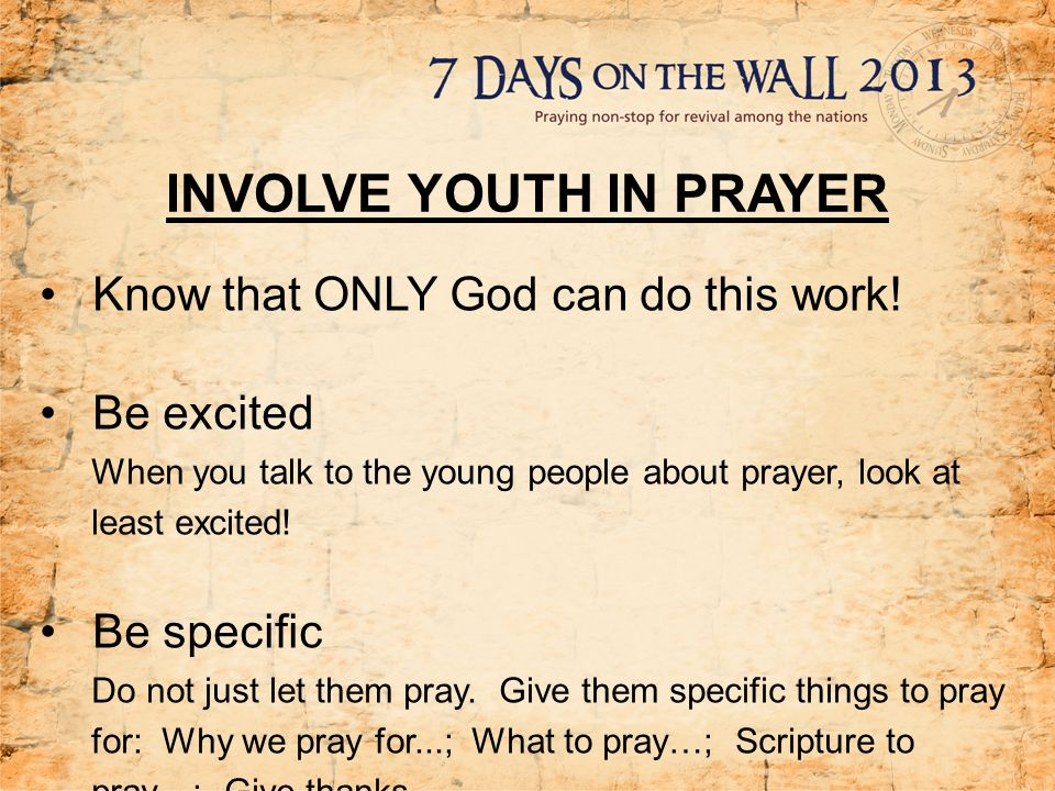 INVOLVE YOUTH IN PRAYER - ppt download