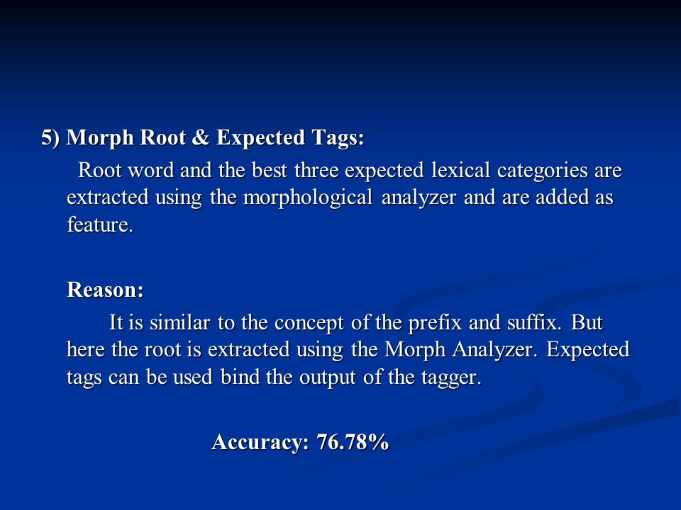 5) Morph Root & Expected Tags:
