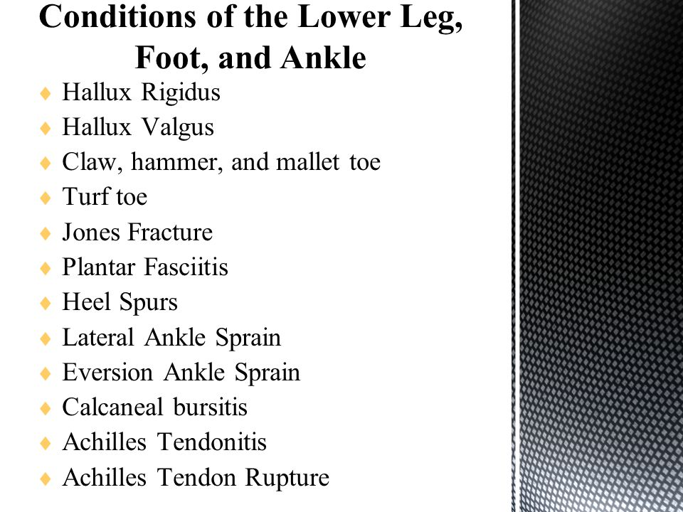 Conditions of the Lower Leg, Foot, and Ankle