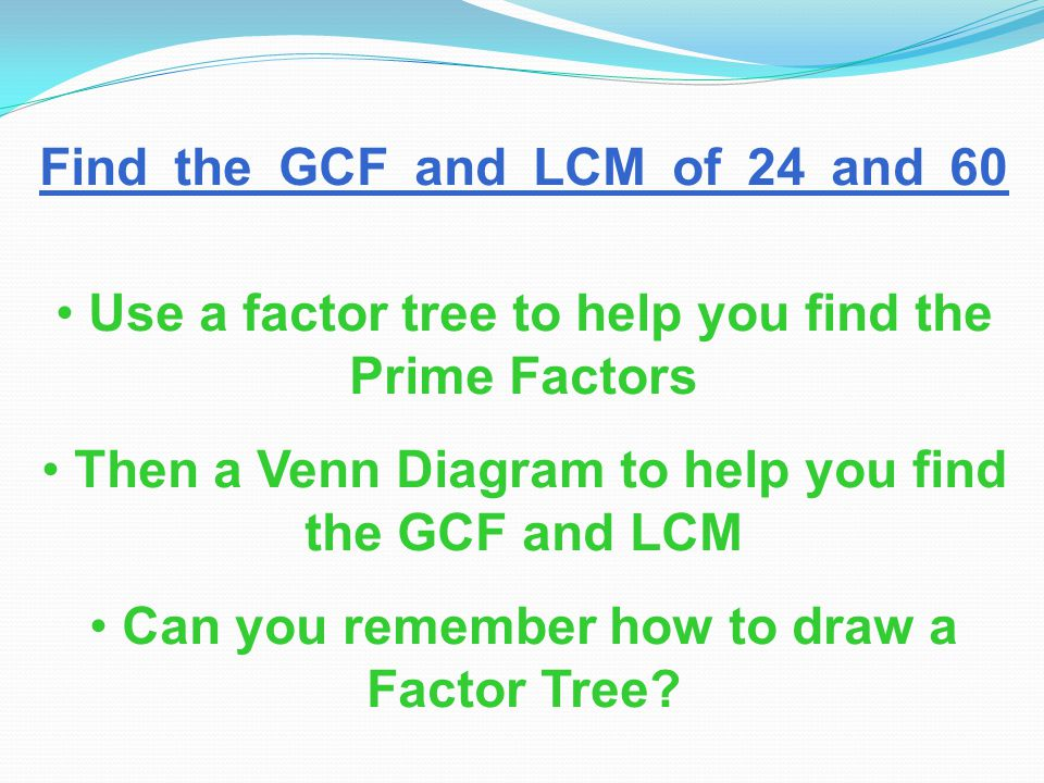 Use Of Venn Diagrams To Find The Gcf And Lcm Ppt Video Online Download