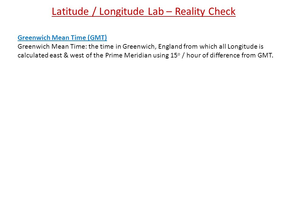 Latitude / Longitude Lab – Reality Check