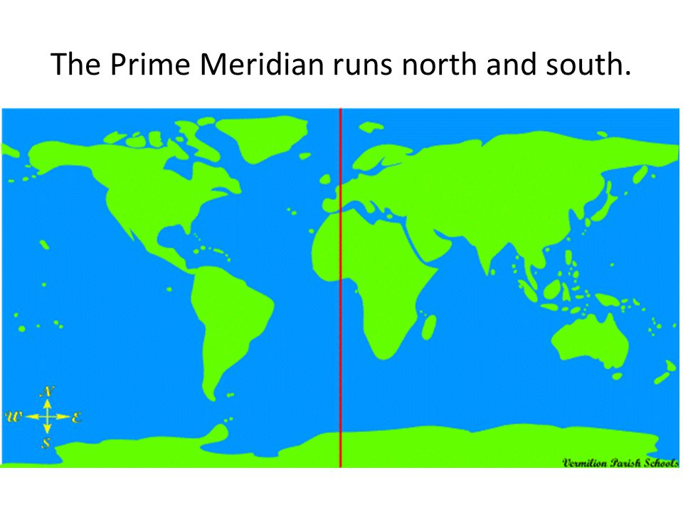 4 The Prime Meridian Runs North And South