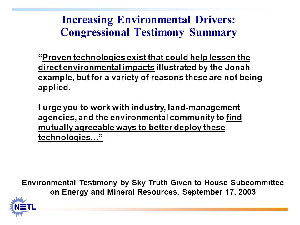 Increasing Environmental Drivers: Congressional Testimony Summary