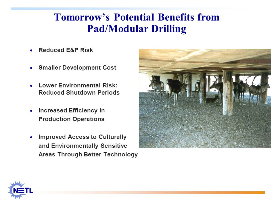 Tomorrow's Potential Benefits from Pad/Modular Drilling