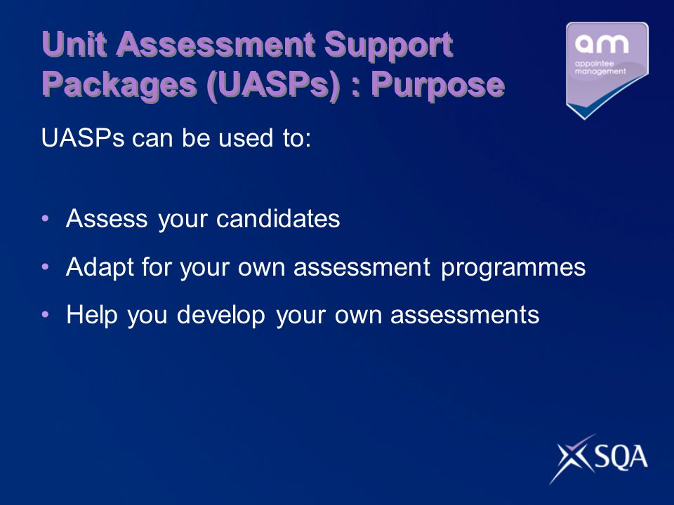 Unit Assessment Support Packages (UASPs) : Purpose