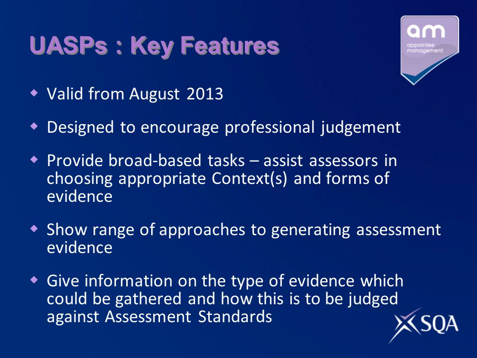 UASPs : Key Features Valid from August 2013