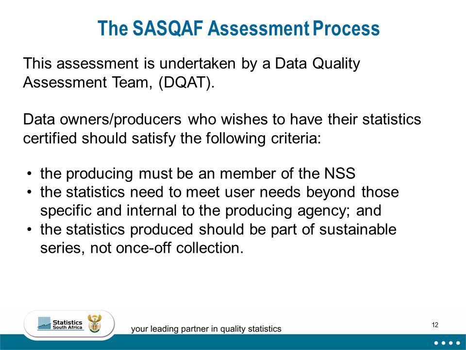 The SASQAF Assessment Process