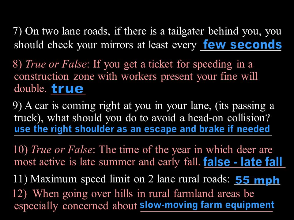 1)11) Maximum speed limit on 2 lane rural roads: ________