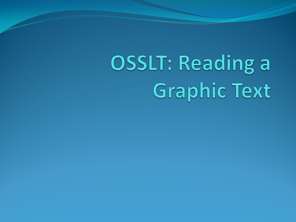 OSSLT: Reading a Graphic Text